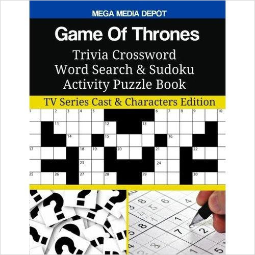 Game Of Thrones Trivia Crossword Word Search & Sudoku Activity Puzzle Book - Gifteee. Find cool & unique gifts for men, women and kids