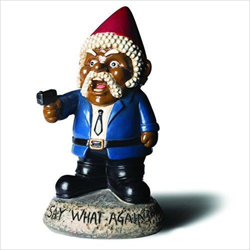 Say What Again? Garden Gnome Statue - Find funny gift ideas, the best gag gifts, gifts for pranksters that will make everybody laugh out loud at Gifteee Cool gifts, Funny gag Gifts for adults and kids