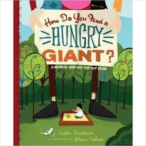 How Do You Feed a Hungry Giant? (Pop Up Book Version) - Find unique gifts for a newborn baby and cool gifts for toddlers ages 0-4 year old, gifts for your kids birthday or Christmas, special baby shower gifts and age reveal gifts at Gifteee Unique Gifts, Cool gifts for babies and toddlers