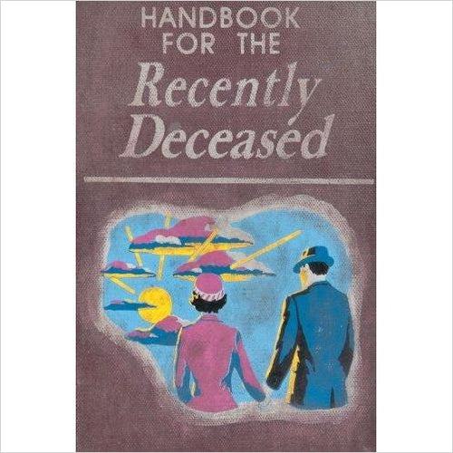 Handbook For The Recently Deceased - Gifteee. Find cool & unique gifts for men, women and kids
