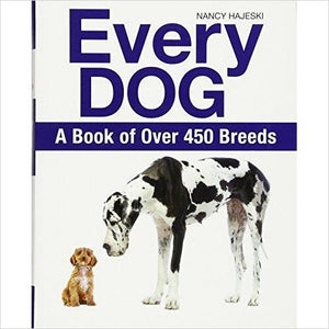 Every Dog: A Book of Over 450 Breeds-Book - www.Gifteee.com - Cool Gifts \ Unique Gifts - The Best Gifts for Men, Women and Kids of All Ages