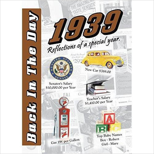 1939 Back In The Day Almanac - 24-page Booklet / Greeting Card - Find birthday unique party accessories and cool birthday party supplies and also birthday party games for kids and adults at Gifteee Unique Gifts, Cool gifts for kids of all ages