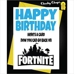 Funny HAPPY Birthday Greeting Card Playing Fortnite - Gifteee - Unique Gift Ideas for Adults & Kids of all ages. The Best Birthday Gifts & Christmas Gifts.