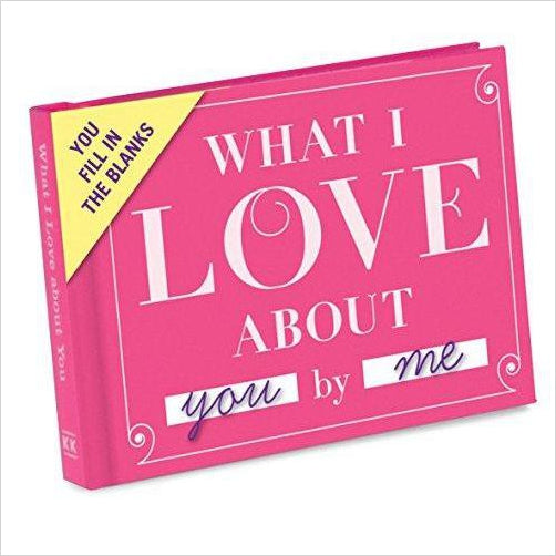 What I Love About You Fill In The Love Journal - Gifteee. Find cool & unique gifts for men, women and kids