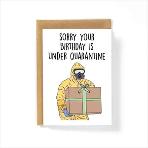 Quarantine Birthday Card - Find funny gift ideas, the best gag gifts, gifts for pranksters that will make everybody laugh out loud at Gifteee Cool gifts, Funny gag Gifts for adults and kids