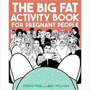 The Big Fat Activity Book for Pregnant People-book - www.Gifteee.com - Cool Gifts \ Unique Gifts - The Best Gifts for Men, Women and Kids of All Ages