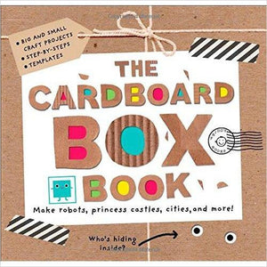 The Cardboard Box Book: Make Robots, Princess Castles, Cities, and More! - Find special books, flip books, pop up books, mysterious books, unique map books, unusual creative books at Gifteee unique books for kids and adults