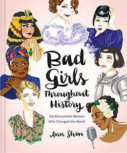 Bad Girls Throughout History: 100 Remarkable Women Who Changed the World - Find unique gifts for teen girl and young women age 12-18 year old, gifts for your daughter, gifts for a teenager birthday or Christmas at Gifteee Unique Gifts, Cool gifts for teenage girls