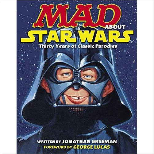 MAD About Star Wars: Thirty Years of Classic Parodies-book - www.Gifteee.com - Cool Gifts \ Unique Gifts - The Best Gifts for Men, Women and Kids of All Ages