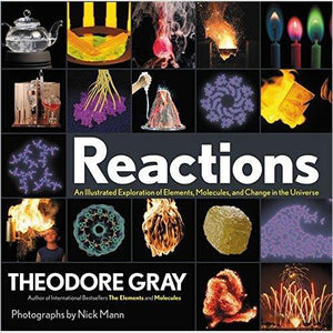 Reactions: An Illustrated Exploration of Elements, Molecules, and Change in the Universe-book - www.Gifteee.com - Cool Gifts \ Unique Gifts - The Best Gifts for Men, Women and Kids of All Ages