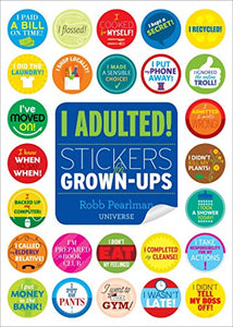 I Adulted!: Stickers for Grown-Ups - Find funny gift ideas, the best gag gifts, gifts for pranksters that will make everybody laugh out loud at Gifteee Cool gifts, Funny gag Gifts for adults and kids