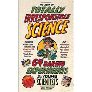 The Book of Totally Irresponsible Science: 64 Daring Experiments for Young Scientists - Gifteee. Find cool & unique gifts for men, women and kids
