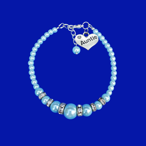 Auntie Gift Ideas - Auntie Bracelet - Auntie Jewelry, handmade auntie pearl and crystal charm bracelet, light blue or custom color