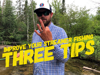 Improve Your Streamer Fishing