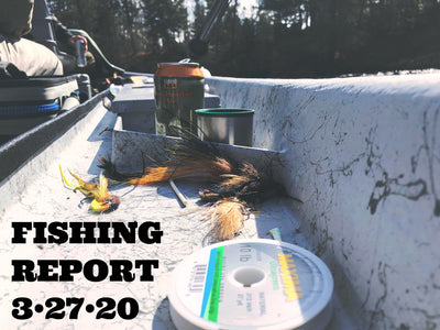 Fishing Report 3/27/20