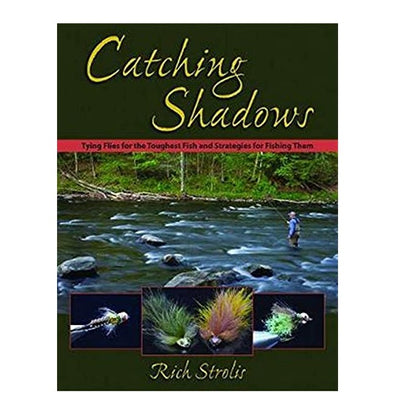 Catching Shadows by Rich Strolis