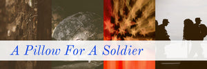 A Pillow For A Soldier - Bargain Concept