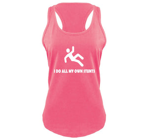 I Do All My Own Stunts Ladies Gathered Racerback Tank Top