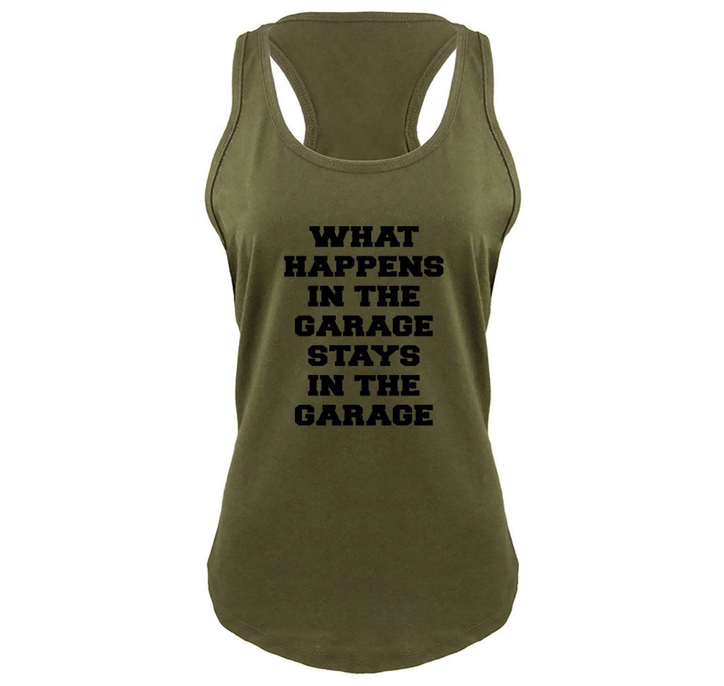 What Happens In The Garage Stays In The Garage Ladies Gathered Racerback Tank Top