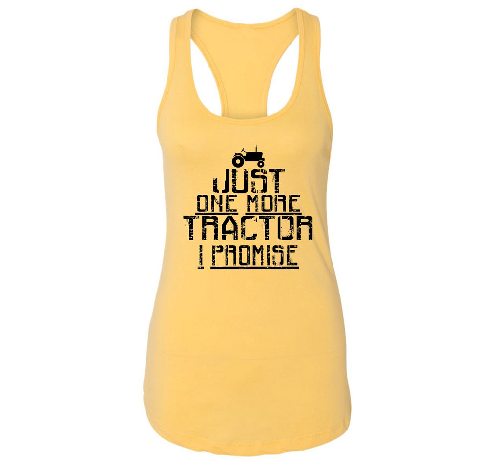 Just One More Tractor I Promise Ladies Racerback Tank Top