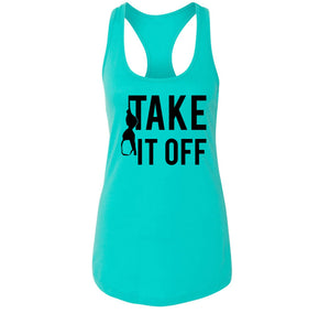 Take It Off Funny Sexual Pool Party Shirt Ladies Racerback Tank Top