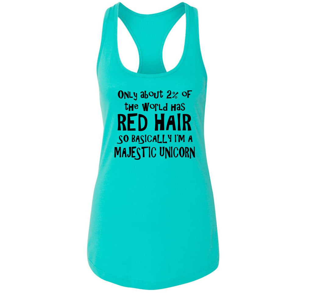 2% Of The World Has Red Hair Majestic Unicorn Ladies Racerback Tank Top
