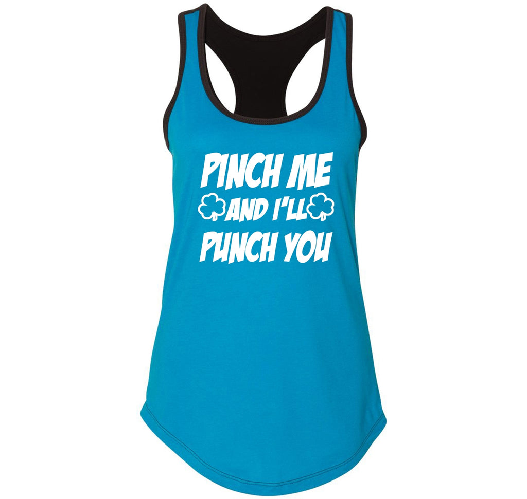 Pinch Me I'll Punch You Ladies Colorblock Racerback Tank Top