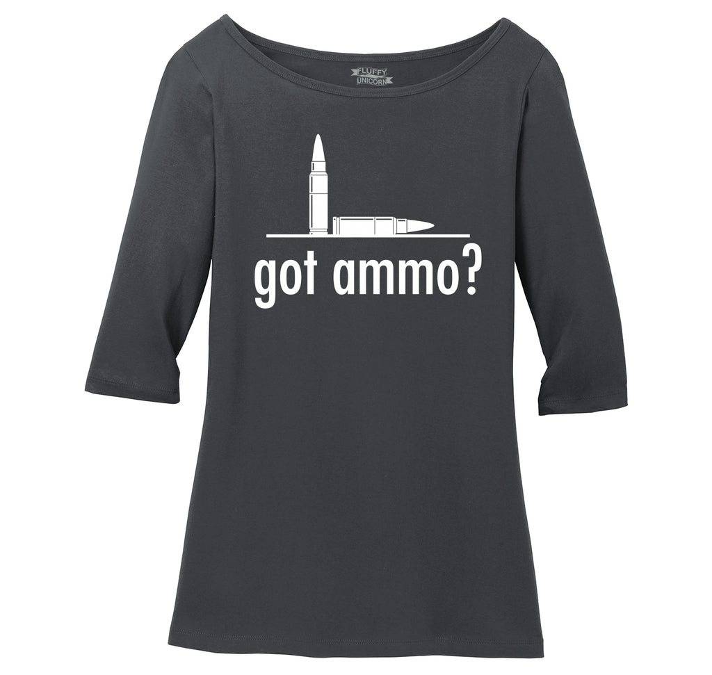 Got Ammo? Funny Gun Rights Tee Ladies Wide Neck 3/4 Sleeve Tee