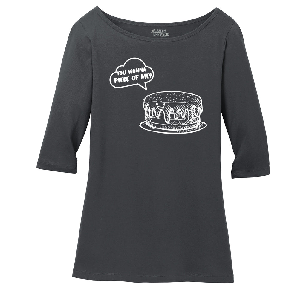 You Wanna Piece Of Me Ladies Wide Neck 3/4 Sleeve Tee