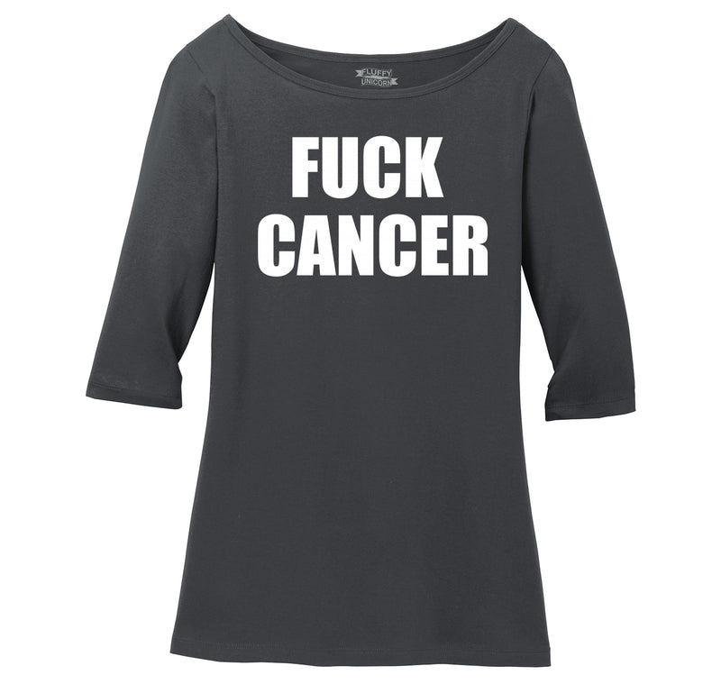 Fuck Cancer Ladies Wide Neck 3/4 Sleeve Tee