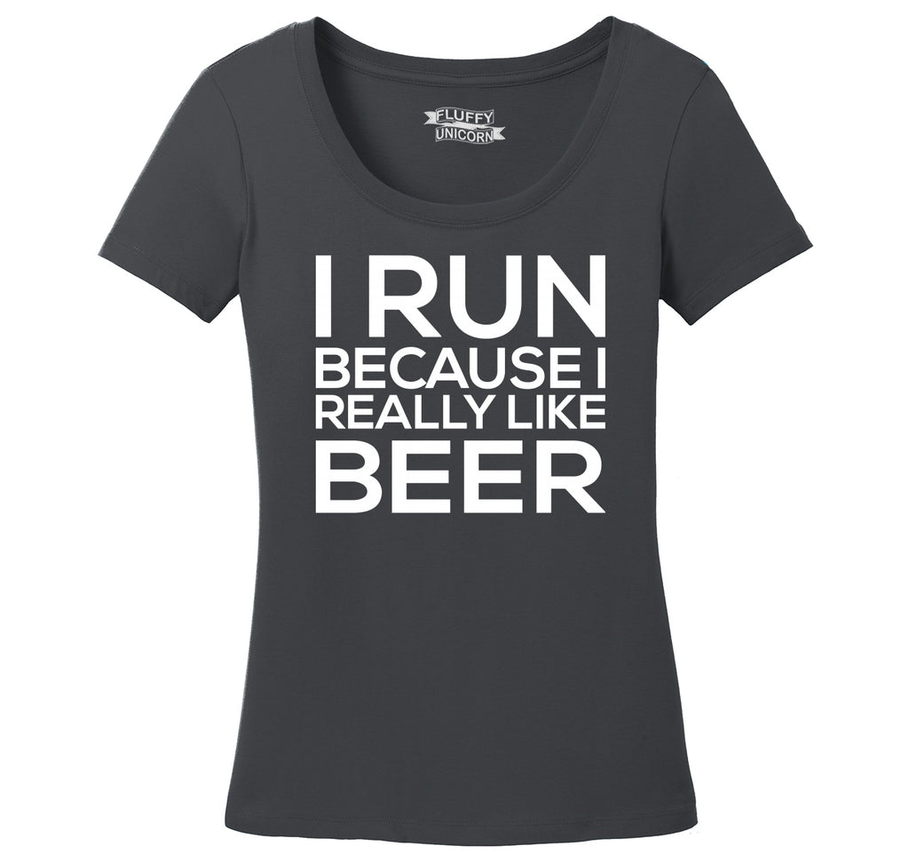 I Run Because I Really Like Beer Ladies Scoop Neck Tee