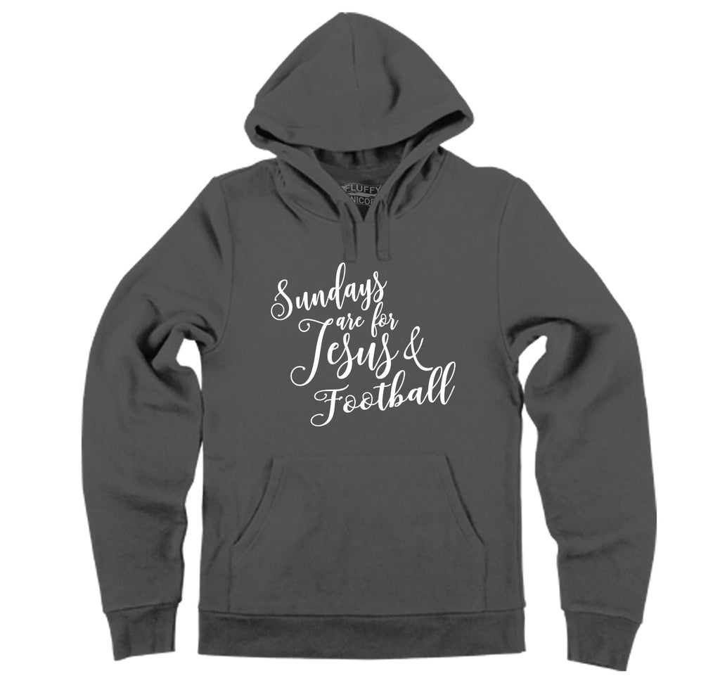Sundays Are For Jesus & Football Hooded Sweatshirt