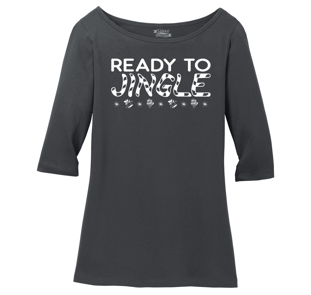 Ready To Jingle Ladies Wide Neck 3/4 Sleeve Tee