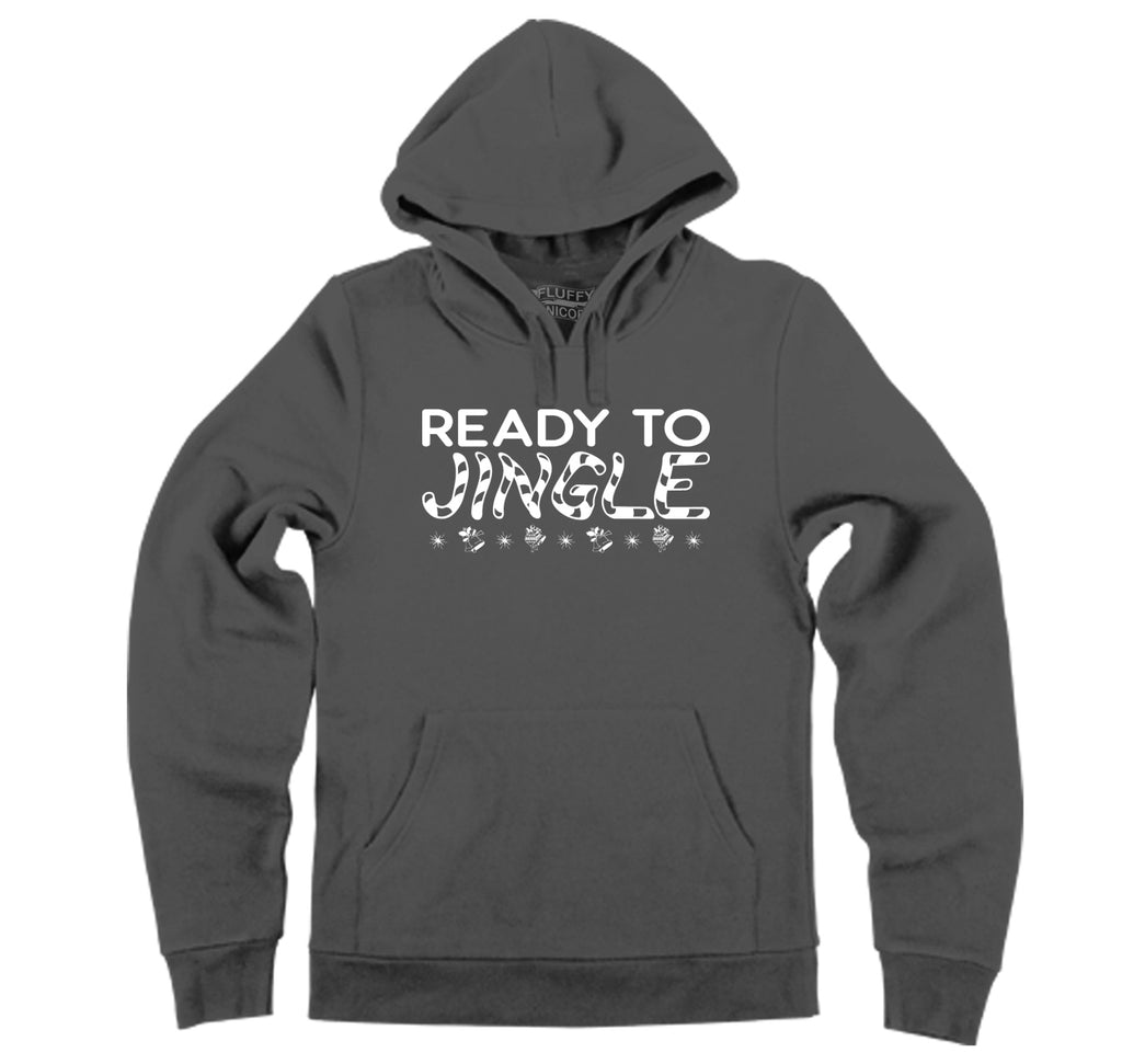 Ready To Jingle Hooded Sweatshirt