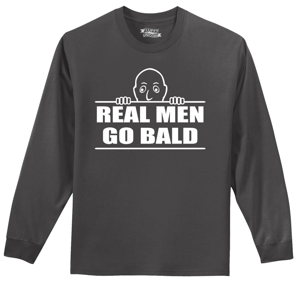Real Men Go Bald Mens Long Sleeve Tee Shirt