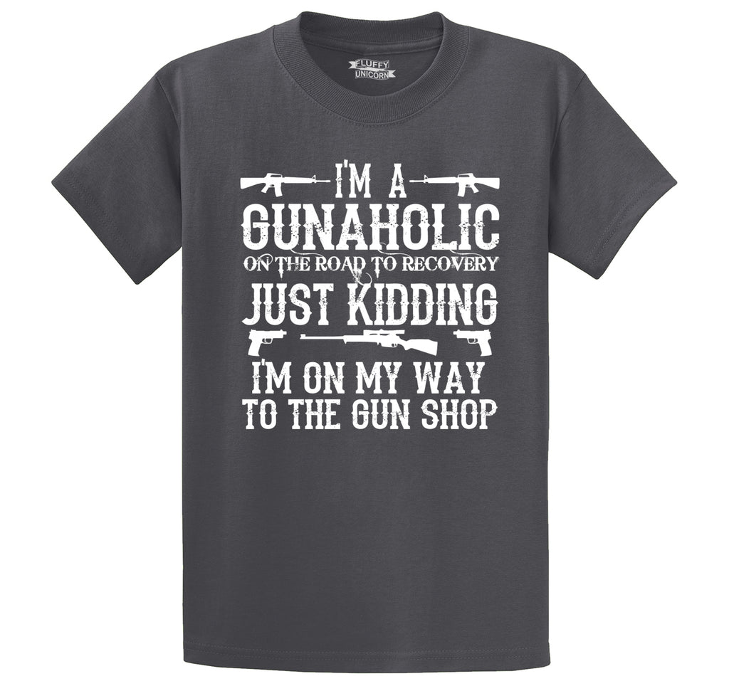 I'm A Gunaholic Men's Heavyweight Big & Tall Cotton Tee Shirt