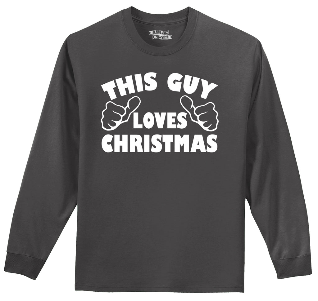 This Guy Loves Christmas Mens Long Sleeve Tee Shirt