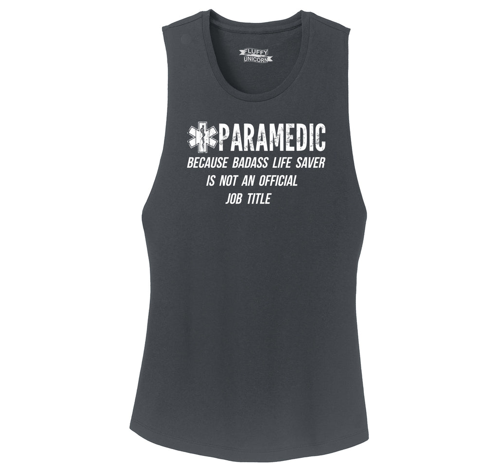 Paramedic Because Badass Life Saver Not Official Job Title Ladies Festival Tank Top
