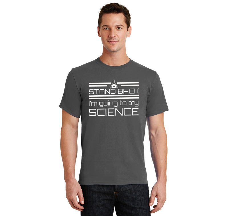 Stand Back I'm Going To Try Science Funny Geek Shirt Men's Heavyweight Cotton Tee Shirt