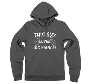 This Guy Loves His Fiance Hooded Sweatshirt