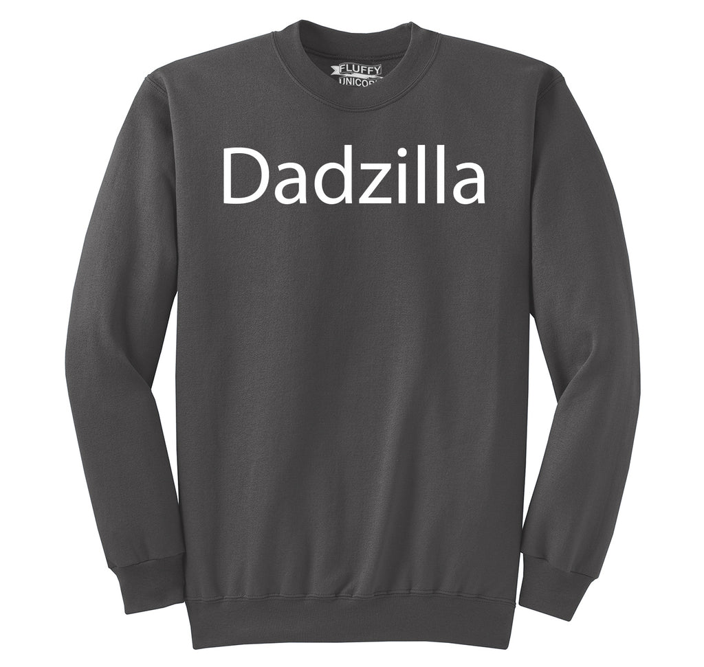 Dadzilla Tee Father's Day Valentine's Day Husband Dad Gift Tee Crewneck Sweatshirt