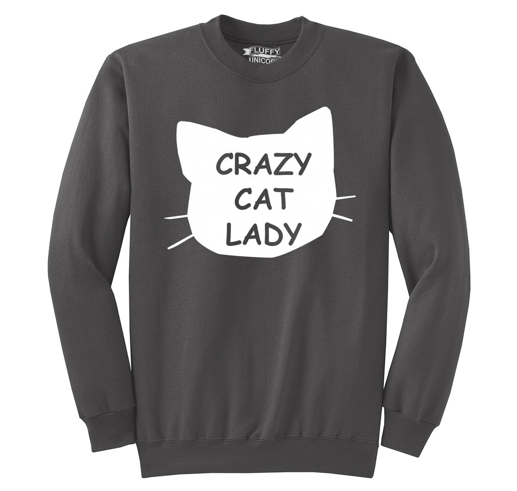 Crazy Cat Lady Funny Cat Lover Gift Shirt Crewneck Sweatshirt