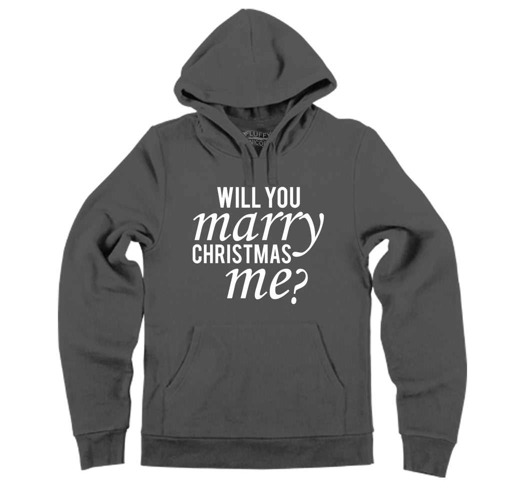 Will You Marry Christmas Me Hooded Sweatshirt
