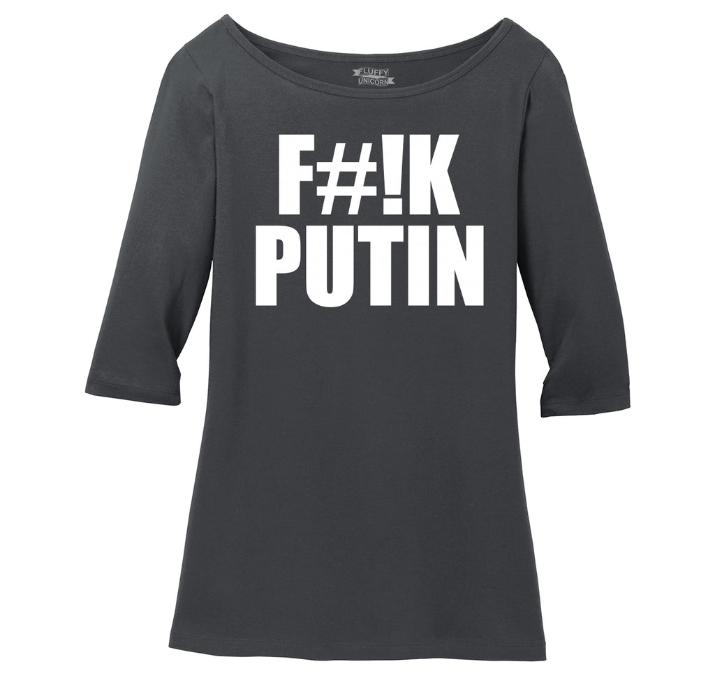 F#!k Putin Ladies Wide Neck 3/4 Sleeve Tee