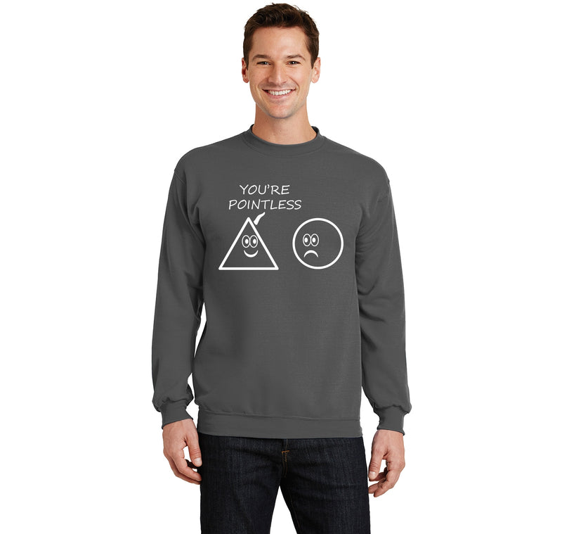 You're Pointless Math Humor Teacher Gift Crewneck Sweatshirt