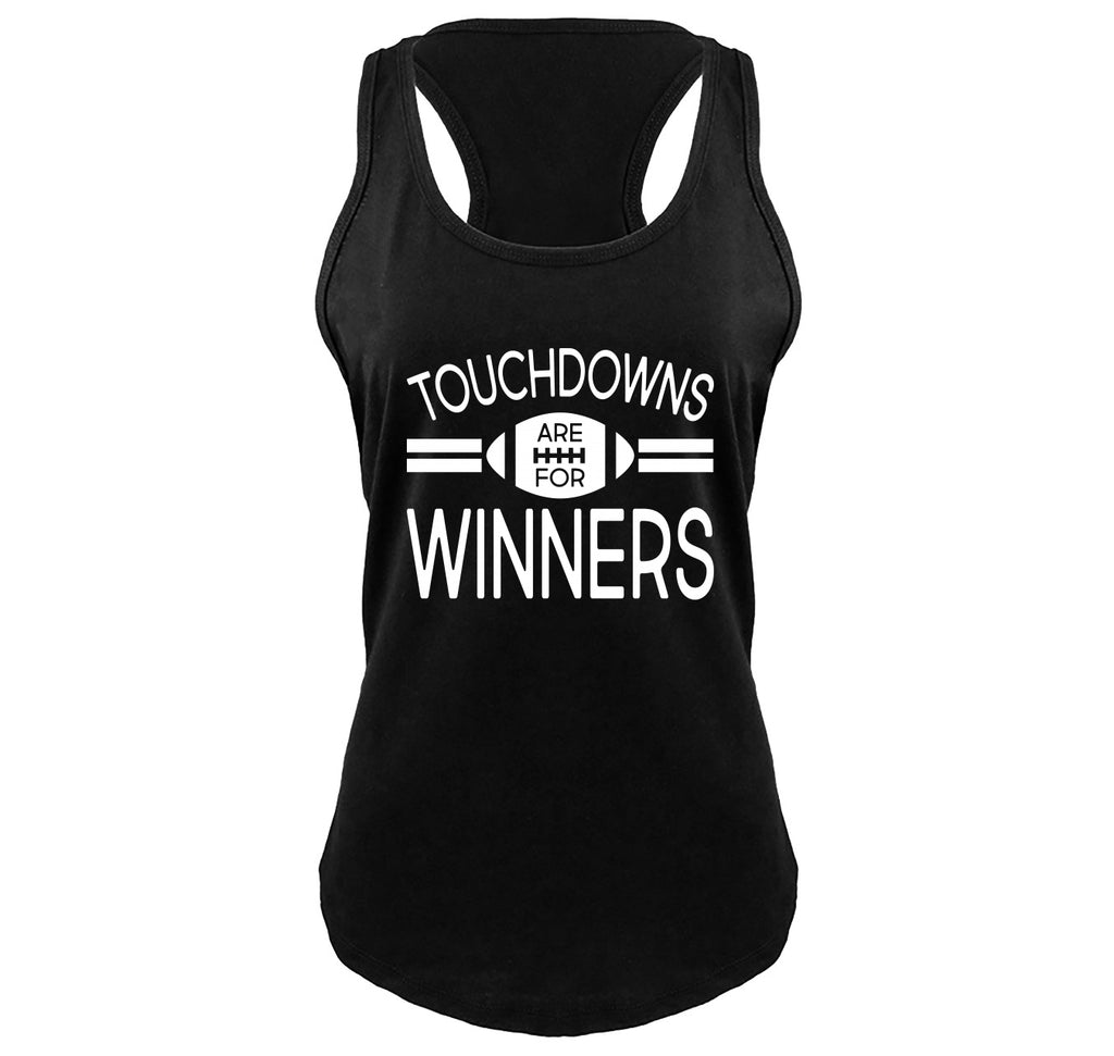Touchdowns Are For Winners Football Sports Tee Ladies Gathered Racerback Tank Top
