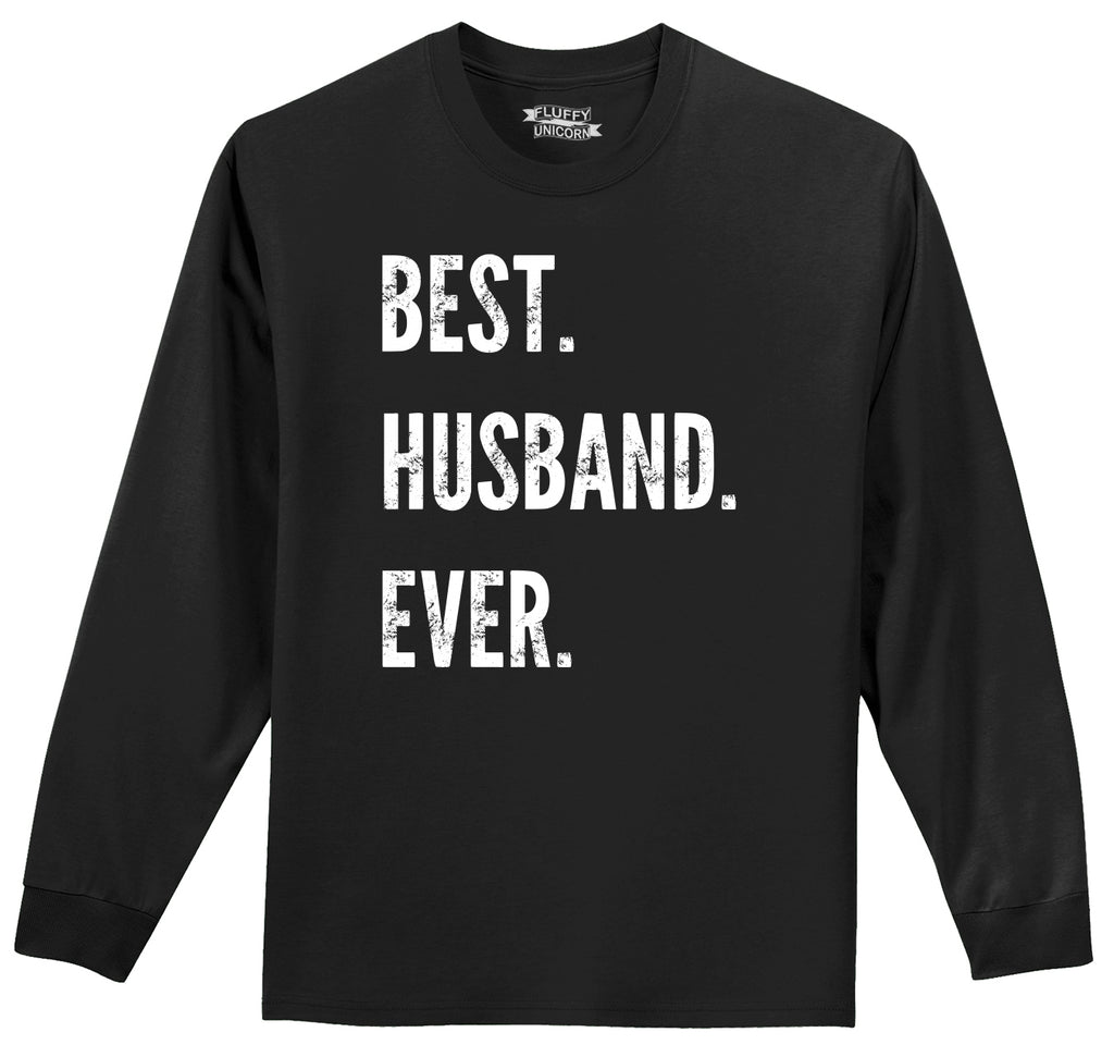 Best Husband Ever Valentines Day Holiday Gift Tee Mens Long Sleeve Tee Shirt