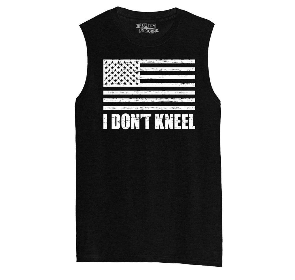 I Don't Kneel Mens Muscle Tank Muscle Tee