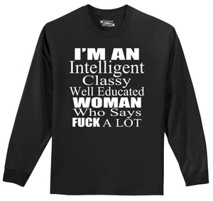 Intelligent Classy Woman Says Fuck A Lot Mens Long Sleeve Tee Shirt