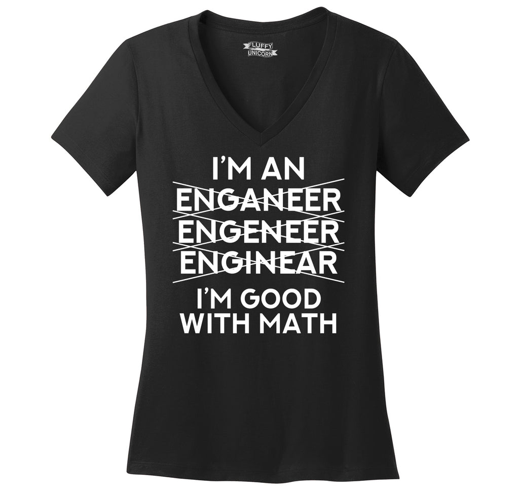 I'm An Engineer Good With Math Ladies Ringspun V-Neck Tee